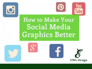 How to Make Your Social Media Graphics Better