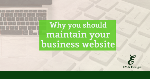 Why you should maintain your business website