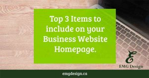 Top 3 items to include on your Business Website Homepage