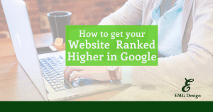 How to get your website ranked higher in Google